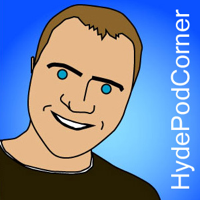 Hyde Pod Corner Podcast, Comedy, Music and Chat podcast