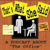 That's What She Said -- The Office artwork