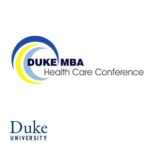 Duke MBA Health Care Conference - Video (HD):Duke University