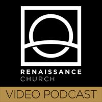 Renaissance Church Weekend Messages - Video podcast