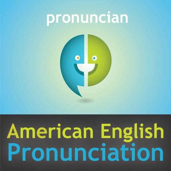 American English Pronunciation Podcast