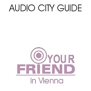 Audio Guide Wien: your-friend.info