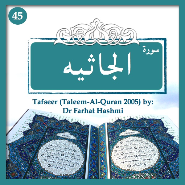 Tafseer-Surah-Al-Jathiya-45