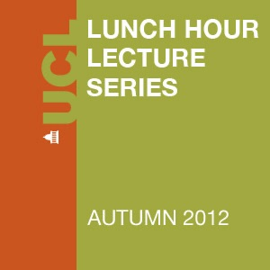 Lunch Hour Lectures - Autumn 2012 - Video