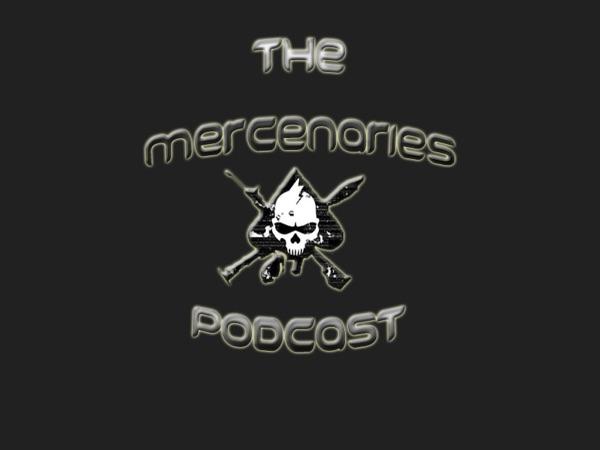 Mercenaries Podcast