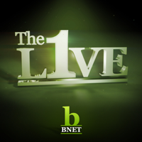 BNET: The Live One (Video) podcast