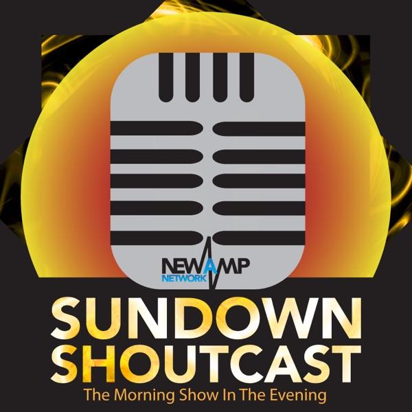 Sundown Shoutcast   A NewAmp Network Podcast