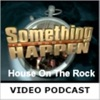 House On The Rock - Video Podcasts artwork