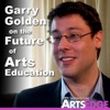 Garry Golden on the Future of Arts Education artwork