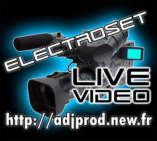 Electroset Live Video