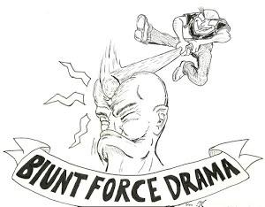 Blunt Force Drama