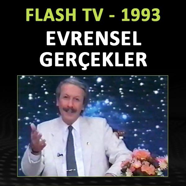 AHMED HULUSİ - EVRENSEL GERÇEKLER - FLASH TV 1993