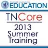 TNCore 2013 Summer Training