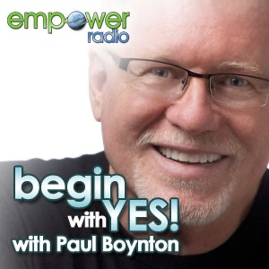 Begin with Yes on Empower Radio