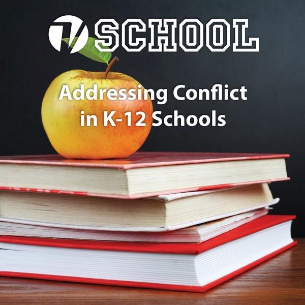 Addressing The Spectrum of Conflict in K-12 Schools