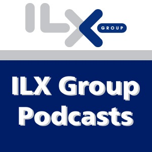 ILX Group Podcasts