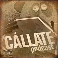 Cállate! podcast: oldies (Podcast) - www.poderato.com/callateoldies podcast