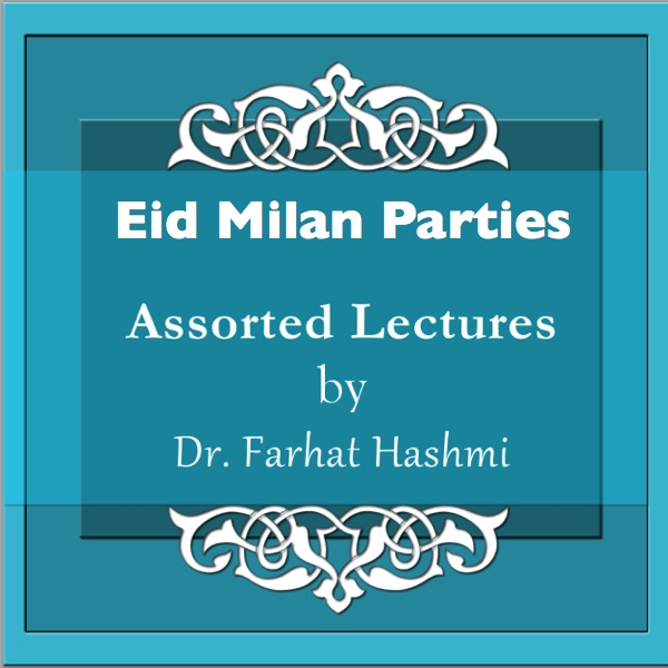 Assorted-Lecture-Eid-Milan-Parties