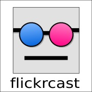 flickrcast