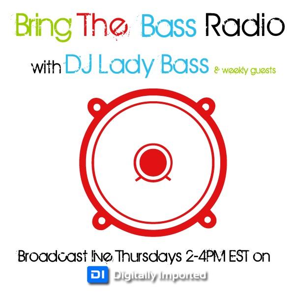 Bring The Bass Radio with DJ Lady Bass
