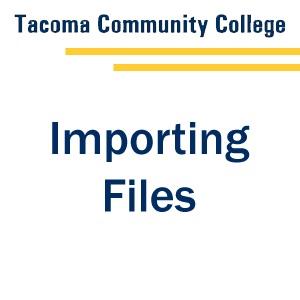 Importing files - Tab 1
