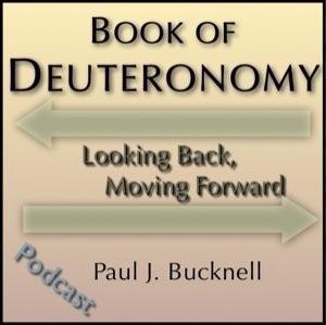 Book of Deuteronomy: Looking Back, Moving Forward