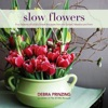 SLOW FLOWERS with Debra Prinzing artwork