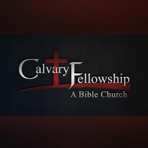 Calvary Fellowship - A Bible Church - Sermons