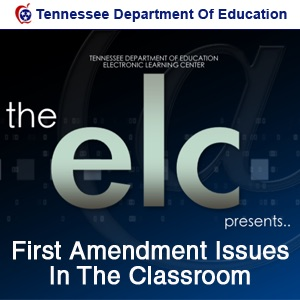 First Amendment Issues In The Classroom