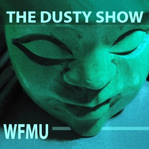 The Dusty Show with Clay Pigeon | WFMU
