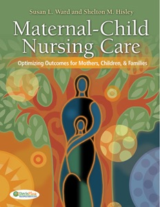 Maternal Child Nursing Care Optimizing Outcomes For Mothers
