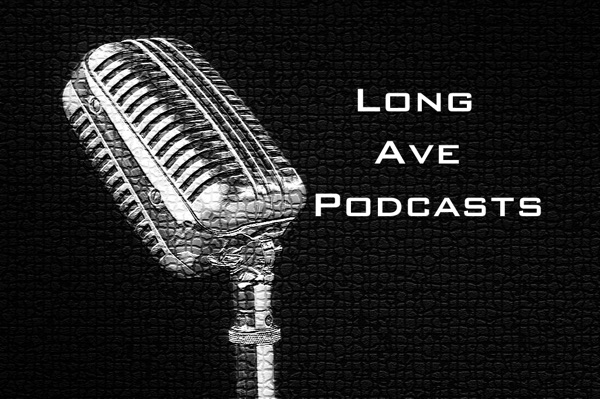 Long Ave Podcasts