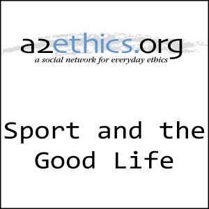 Sport and Good Life Podcast Series