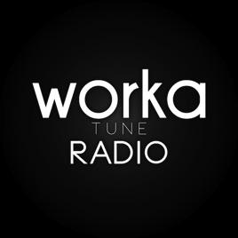 Worka Tune Radio on Apple Podcasts