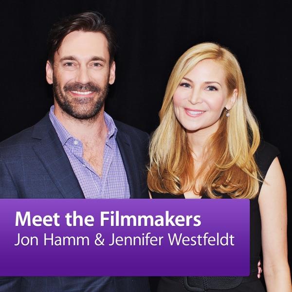Jon Hamm and Jennifer Westfeldt: Meet the Filmmakers