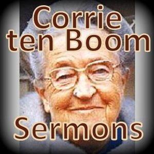 Corrie ten Boom Sermons