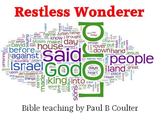 Restless Wonderer - Bible teaching