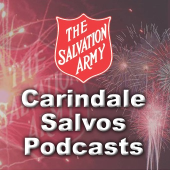 Carindale Salvos Podcasts