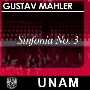 Sinfonía No. 3. Gustav Mahler