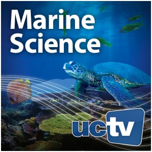 Marine Science (Audio):UCTV