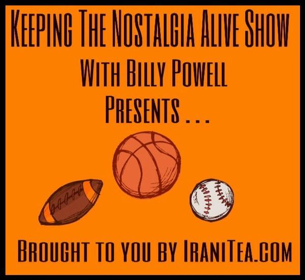 Keeping the Nostalgia Alive Show!