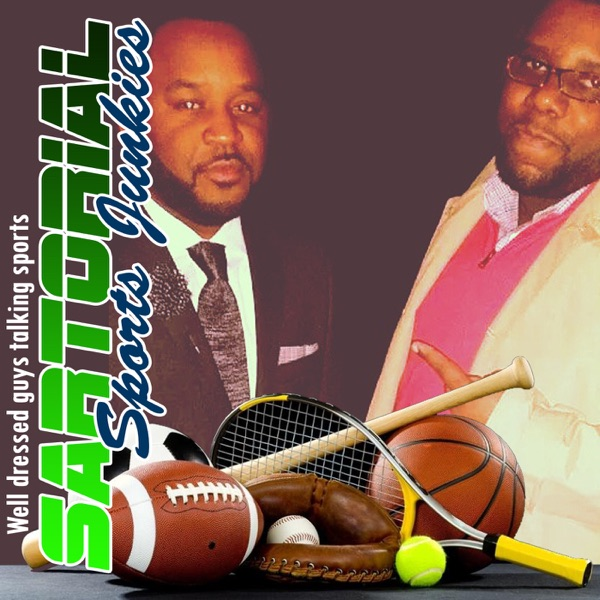 Sartorial Sports Junkies Podcast