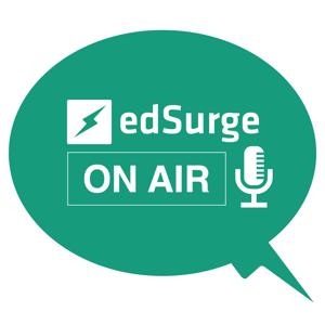 EdSurge On Air