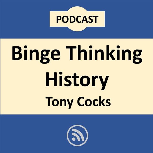 Binge Thinking History