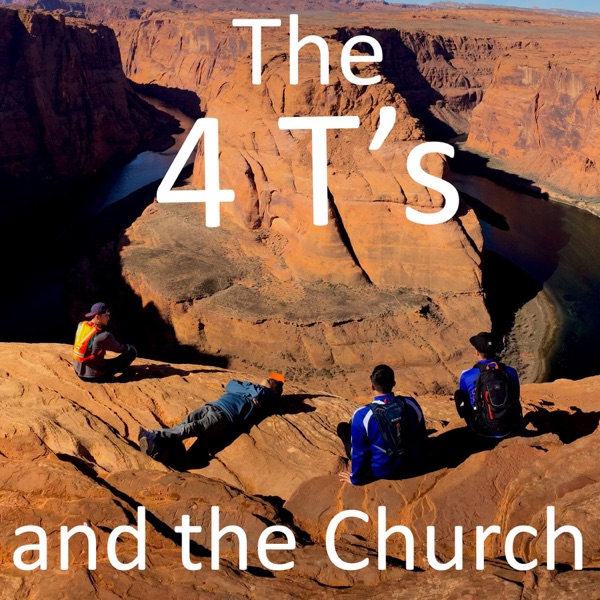 The 4T's and the Church