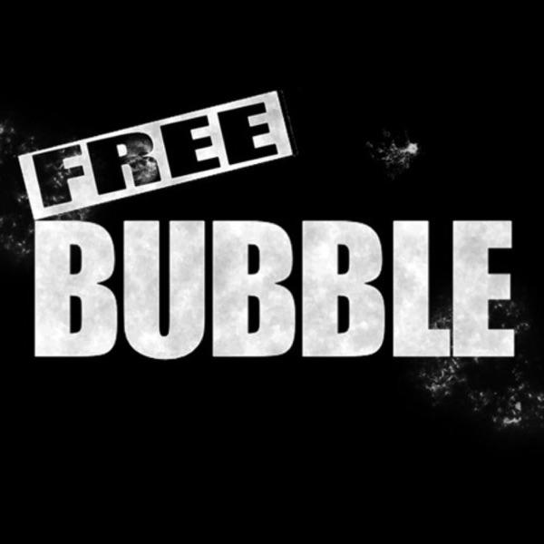 Free Bubble