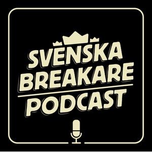 Svenska Breakare Podcast