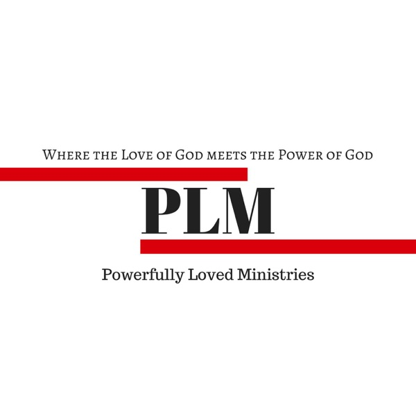 Powerfully Loved