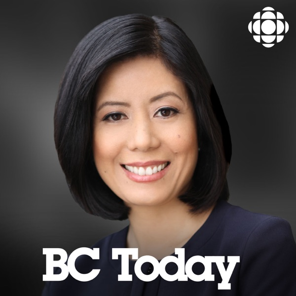 BC Today from CBC Radio British Columbia – Podcast – Podtail