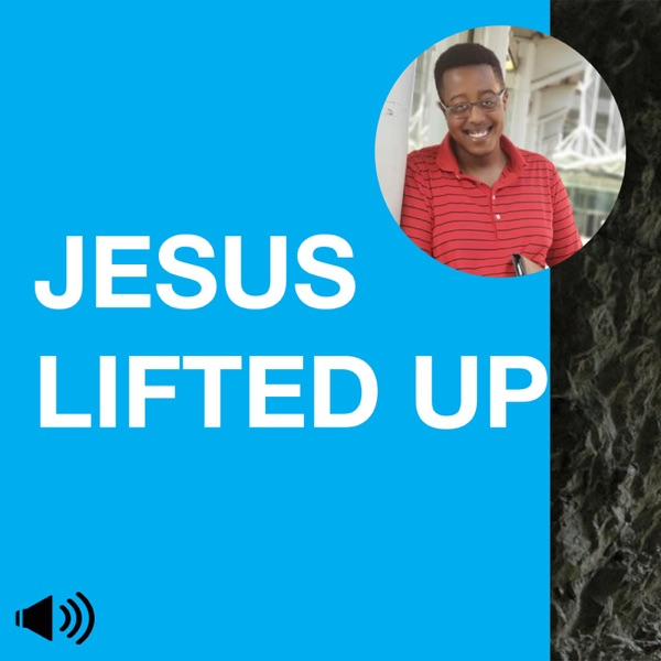 Jesus Lifted Up